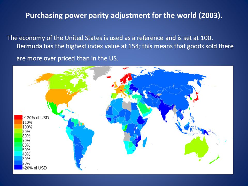 Purchasing power parity adjustment for the world (2003). The economy of the United States is used as a reference and is set at 100. Bermuda has the hi