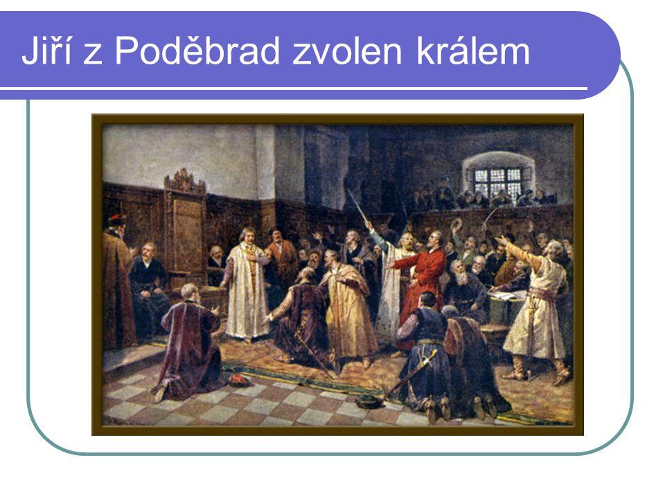 Jiří z Poděbrad zvolen králem