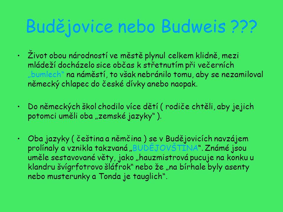 Budějovice nebo Budweis ??.