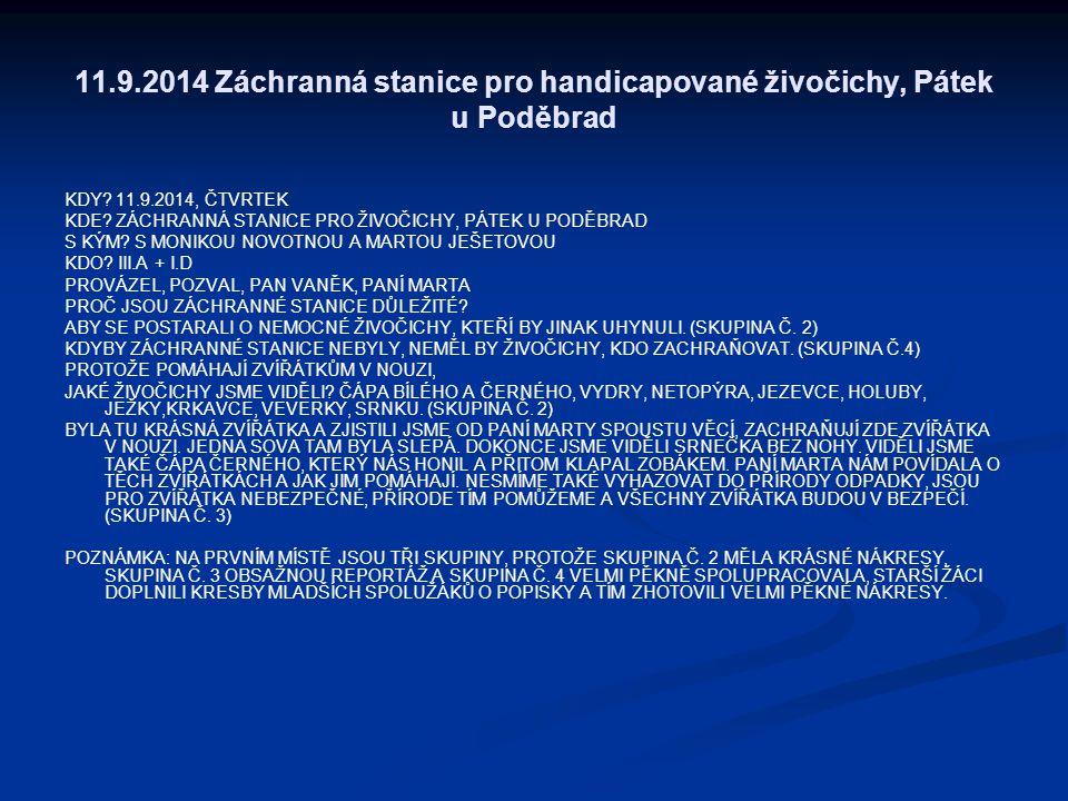 11.9.2014 Záchranná stanice pro handicapované živočichy, Pátek u Poděbrad KDY.