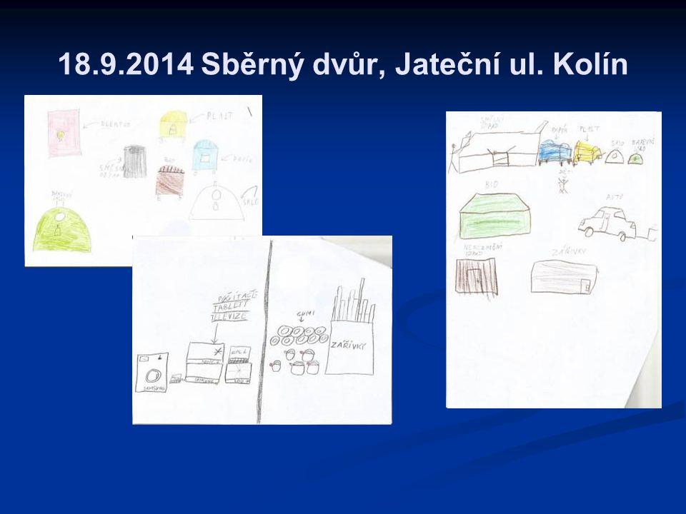 18.9.2014 Sběrný dvůr, Jateční ul. Kolín