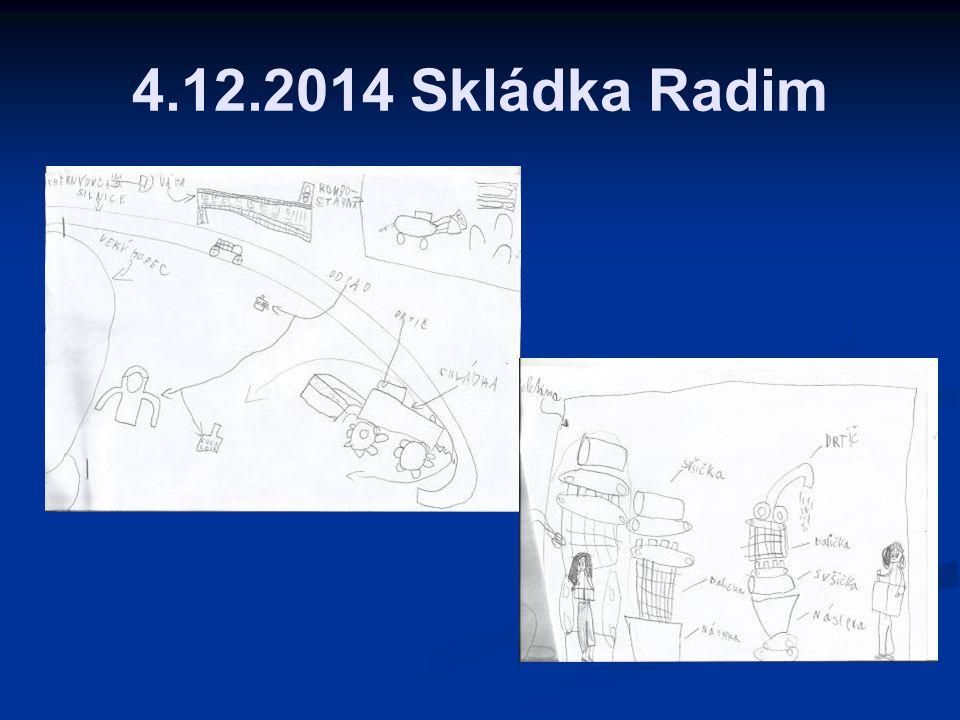 4.12.2014 Skládka Radim