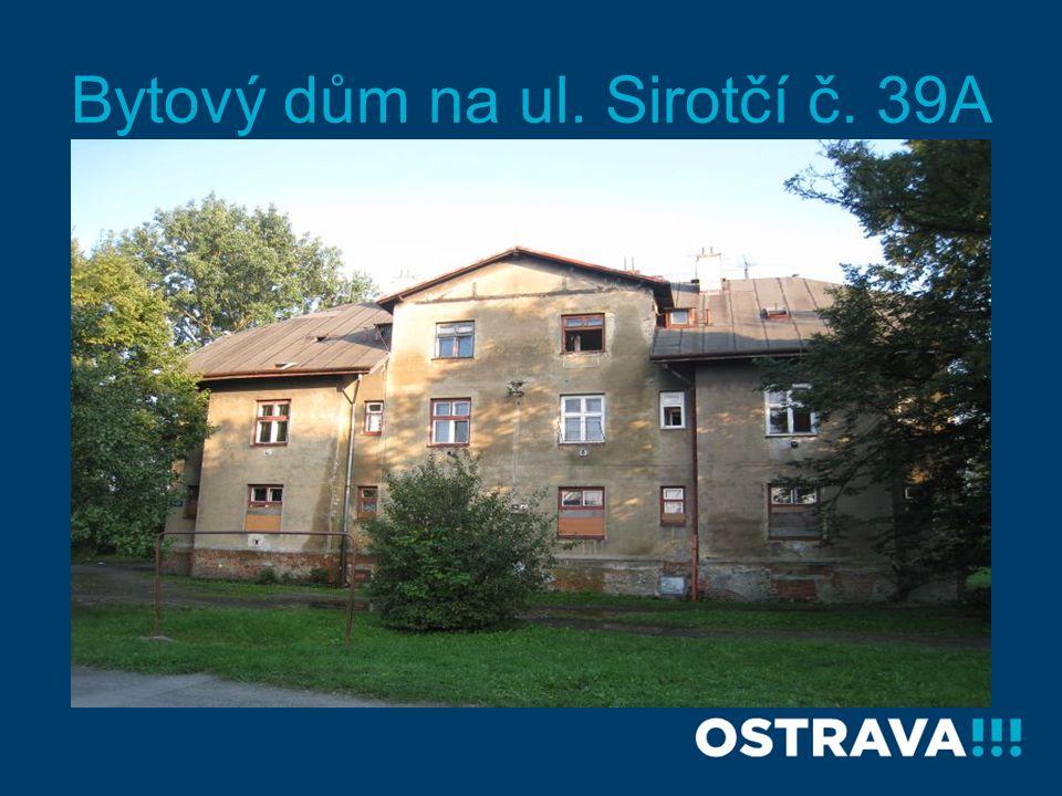 Bytový dům na ul. Sirotčí č. 39A