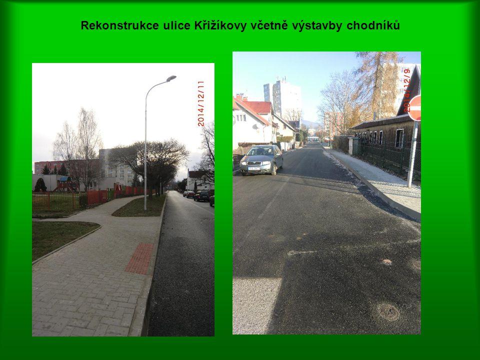 Rekonstrukce ulice Křižíkovy včetně výstavby chodníků