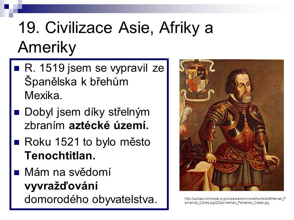 18. Hospodářské a společenské změny v Evropě v 16. století Jsem německý měšťan. Můj vynález knihtisku měl dalekosáhlý význam pro rozvoj vzdělanosti. T