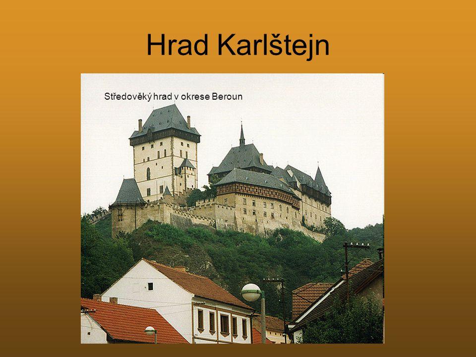 Hrad Karlštejn Středověký hrad v okrese Beroun