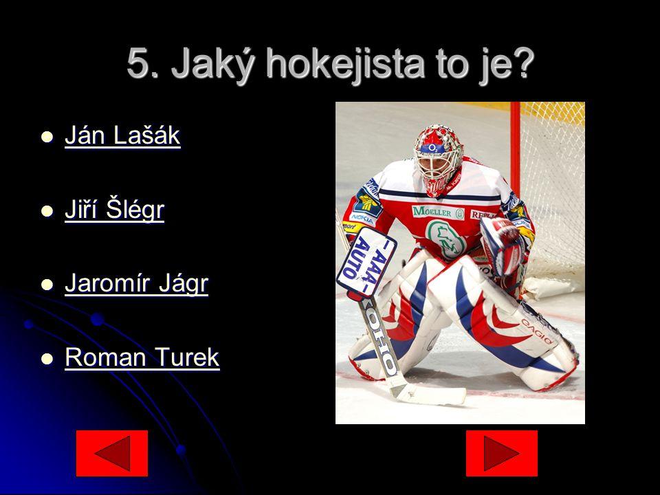 5.Jaký hokejista to je.