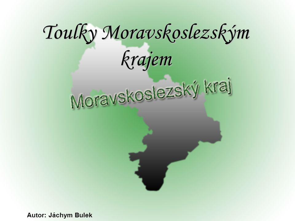 Toulky Moravskoslezským krajem Autor: Jáchym Bulek