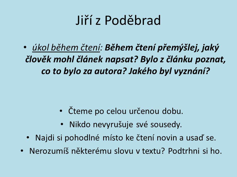 Co Jiřího vláda přinesla českým zemím? Přínosy Negativa