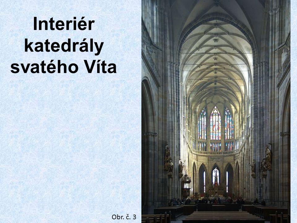Katedrála sv. Víta v Praze Interiér katedrály svatého Víta Obr. č. 3
