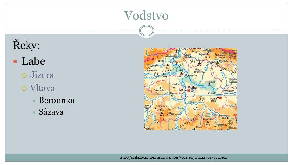Vodstvo Řeky: Labe  Jizera  Vltava  Berounka  Sázava http://ucebnice.enviregion.cz/userFiles/voda_pic/mapacr.jpg - upraveno