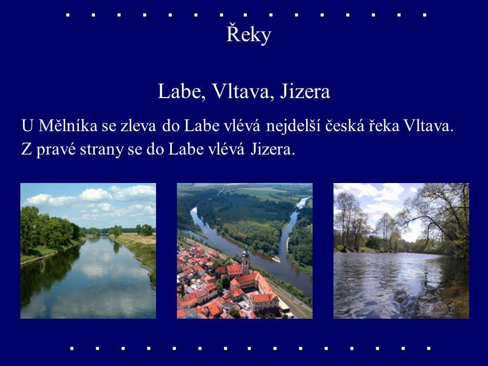 Řeky Labe, Vltava, Jizera U Mělníka se zleva do Labe vlévá nejdelší česká řeka Vltava.