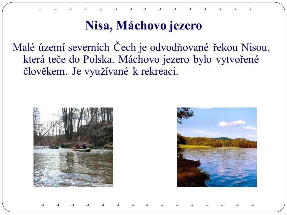 Nisa, Máchovo jezero Malé území severních Čech je odvodňované řekou Nisou, která teče do Polska.