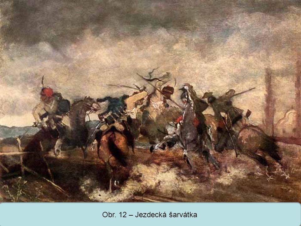 Střední škola Oselce Obr. 12 – Jezdecká šarvátka