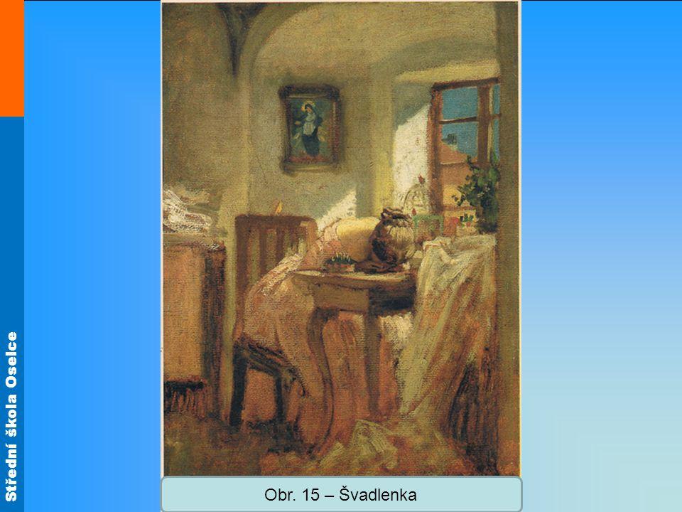 Střední škola Oselce Obr. 15 – Švadlenka