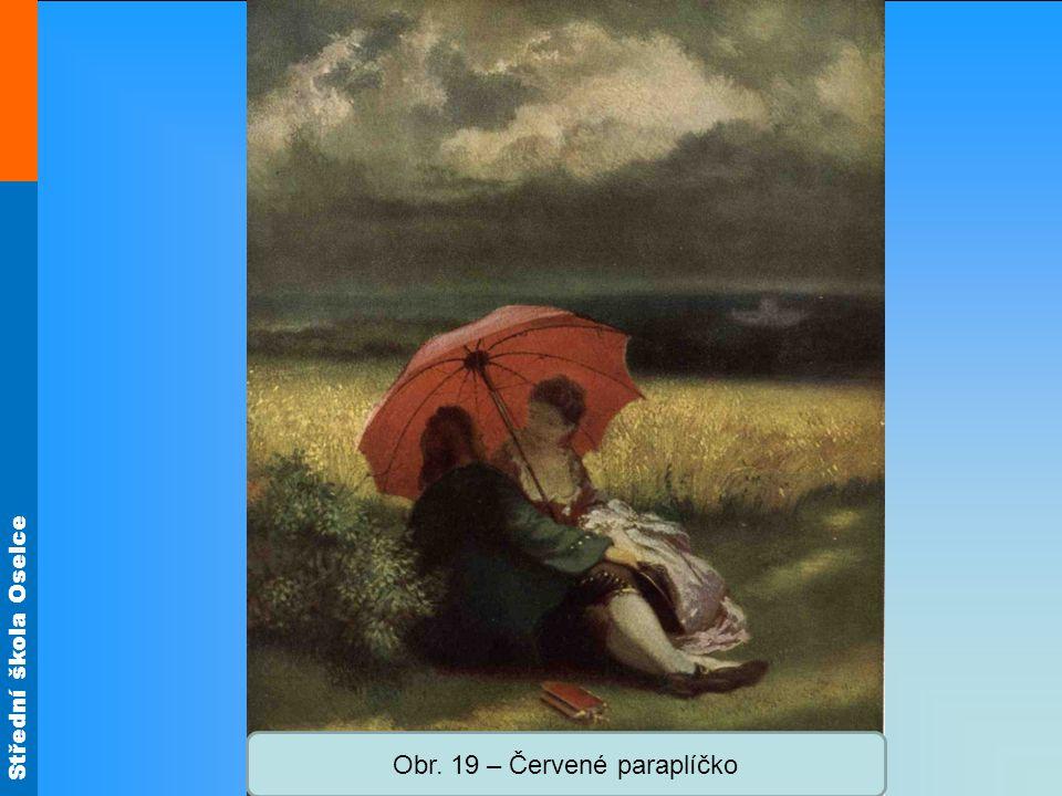 Střední škola Oselce Obr. 19 – Červené paraplíčko