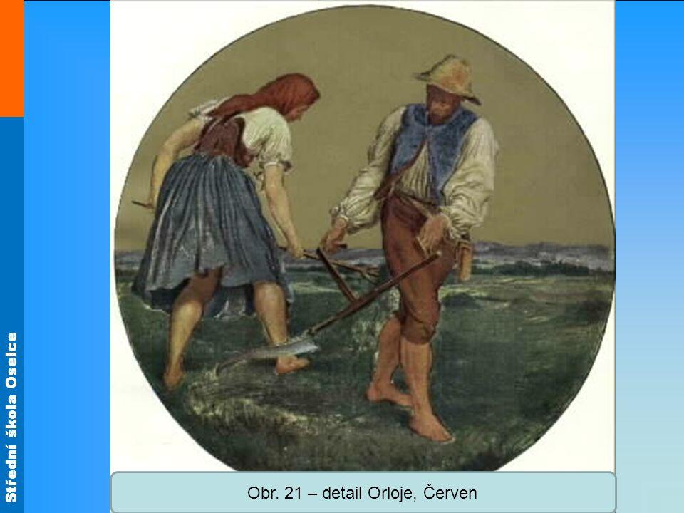Střední škola Oselce Obr. 21 – detail Orloje, Červen