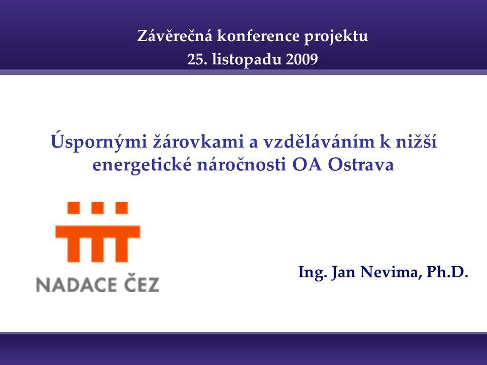 Úspornými žárovkami a vzděláváním k nižší energetické náročnosti OA Ostrava Ing.