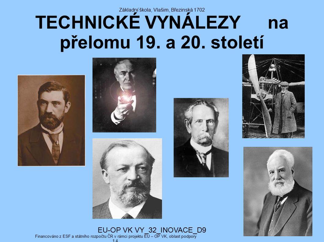 Základní škola, Vlašim, Březinská 1702 TECHNICKÉ VYNÁLEZY na přelomu 19.