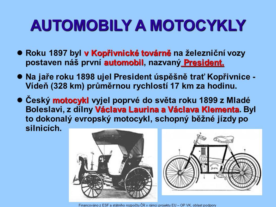AUTOMOBILY A MOTOCYKLY v Kopřivnické továrně automobil President.