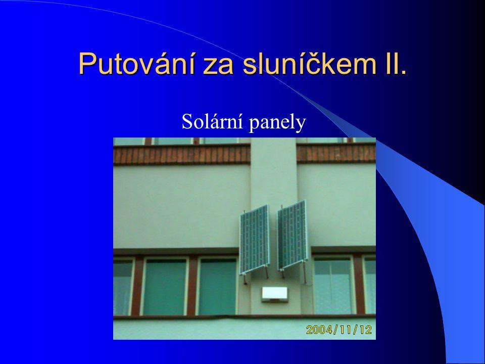 Putování za sluníčkem II.