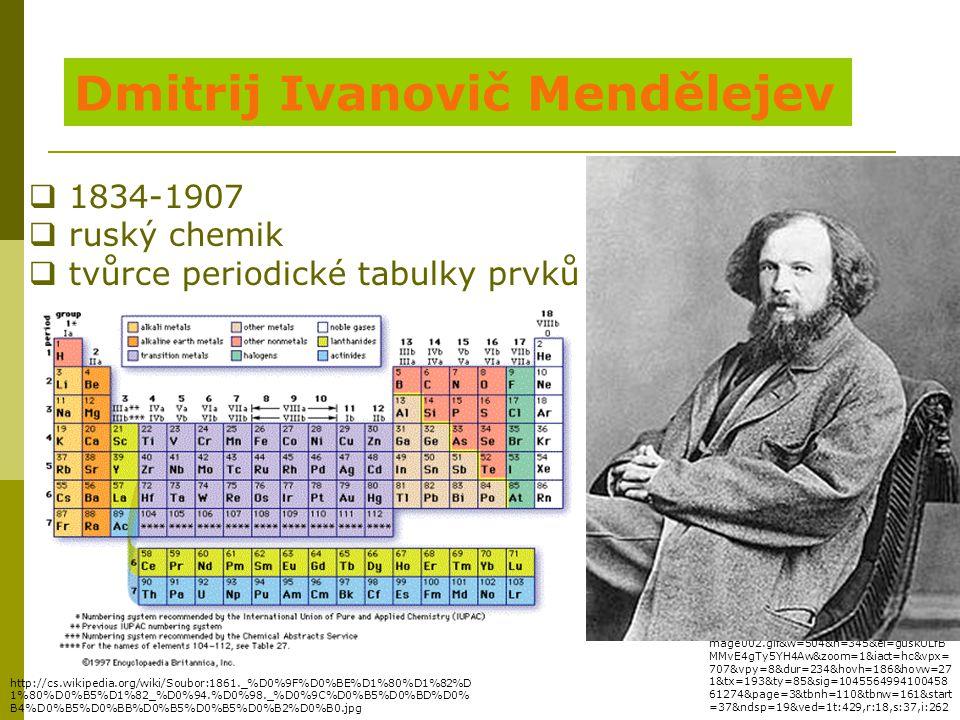 http://www.google.cz/imgres?q=mend%C4 %9Blejev&um=1&hl=cs&sa=N&biw=1017& bih=429&tbm=isch&tbnid=B6n9OLxBt6vwe M:&imgrefurl=http://www.gjar- po.sk/heur