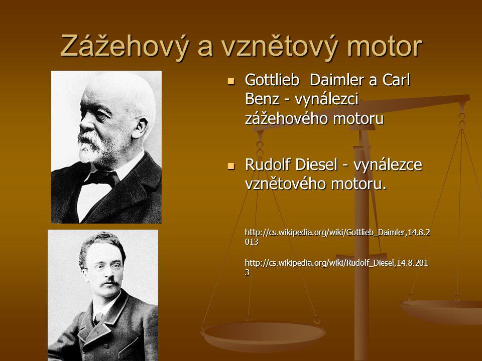 Zážehový a vznětový motor Gottlieb Daimler a Carl Benz - vynálezci zážehového motoru Gottlieb Daimler a Carl Benz - vynálezci zážehového motoru Rudolf