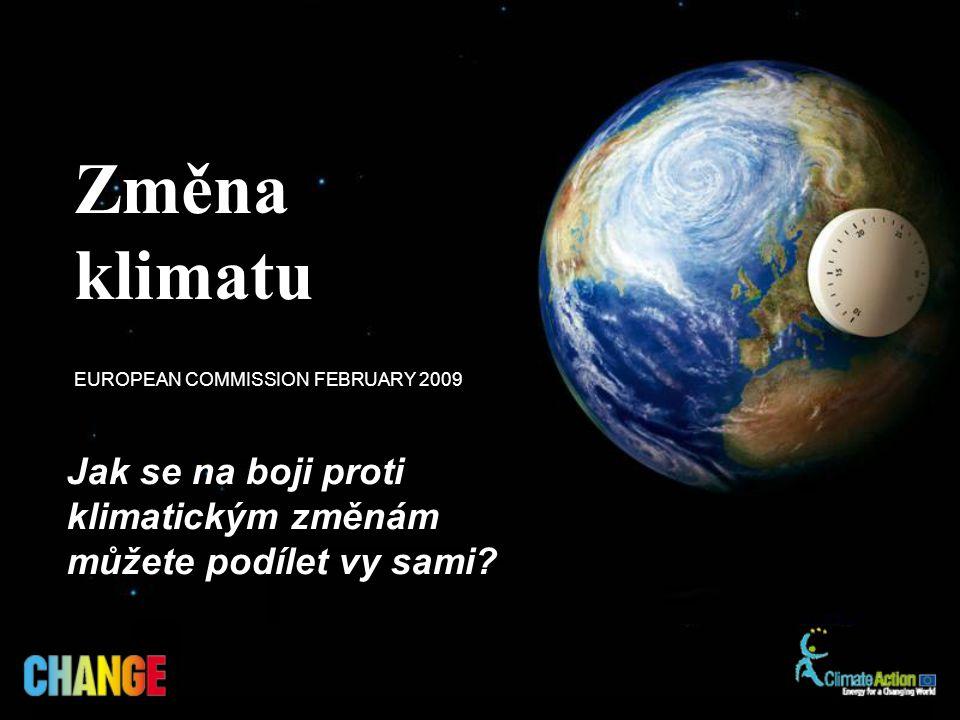 Jak se na boji proti klimatickým změnám můžete podílet vy sami.