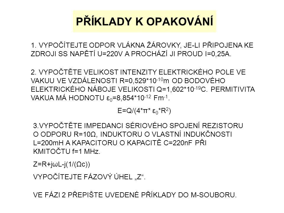 PŘÍKLADY K OPAKOVÁNÍ 1.