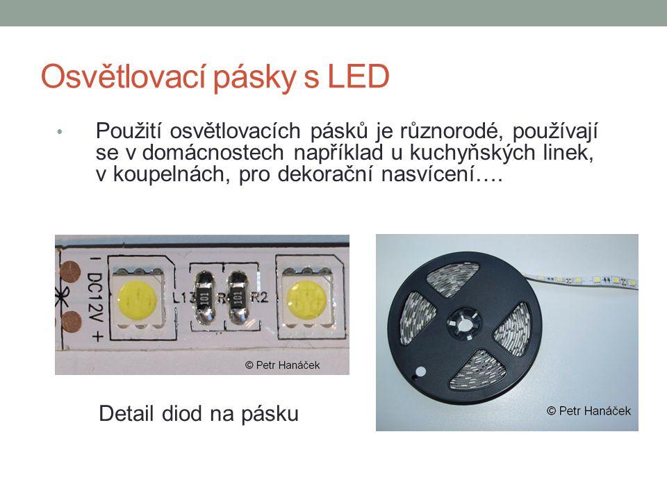 Osvětlovací pásky s LED Použití osvětlovacích pásků je různorodé, používají se v domácnostech například u kuchyňských linek, v koupelnách, pro dekorač