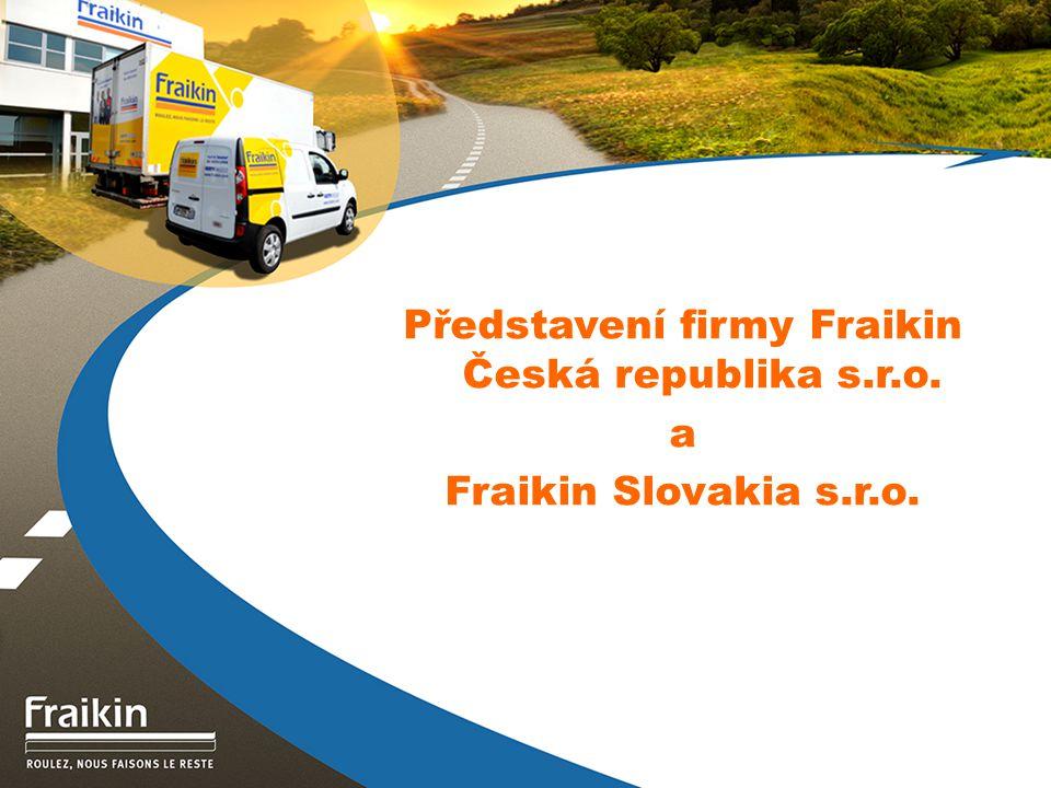 14 Služby společnosti Fraikin Rozsah pojištění škody na majetku třetích osob neomezené, škody na vozidlech, občanská odpovědnost, krádež, náhradní vozidlo.