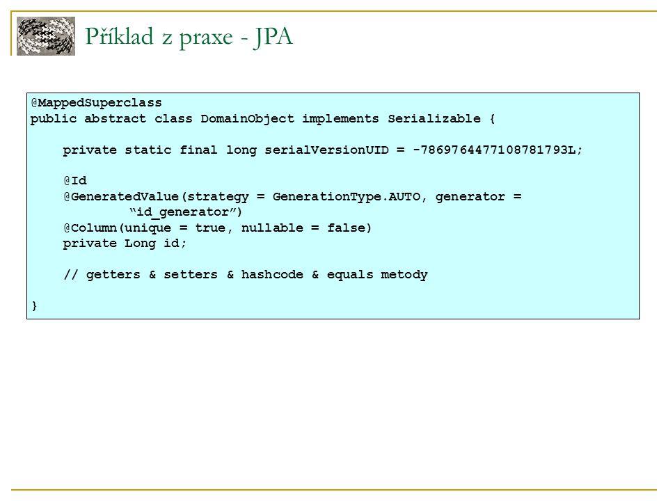 Shrnutí Základní stavební kámen pro veškeré aplikace ukládající do DB Jakou implementaci.