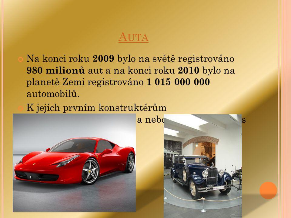 A UTA Na konci roku 2009 bylo na světě registrováno 980 milionů aut a na konci roku 2010 bylo na planetě Zemi registrováno 1 015 000 000 automobilů. K