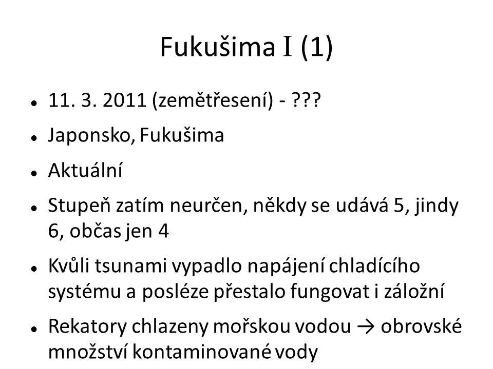 Fukušima I (1) 11. 3. 2011 (zemětřesení) - .