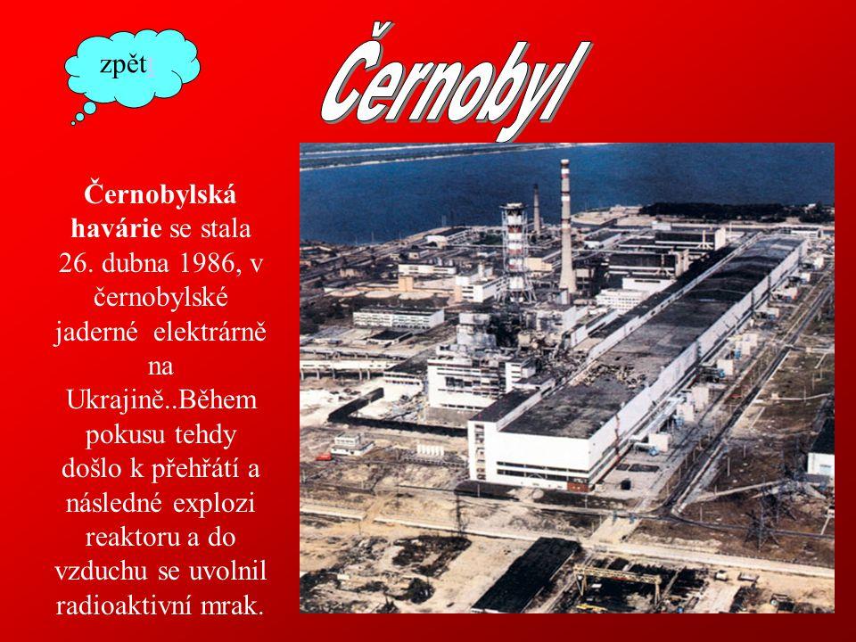 Černobylská havárie se stala 26.