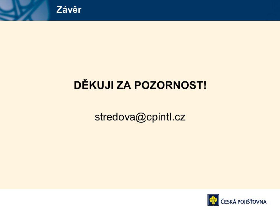 Závěr DĚKUJI ZA POZORNOST! stredova@cpintl.cz