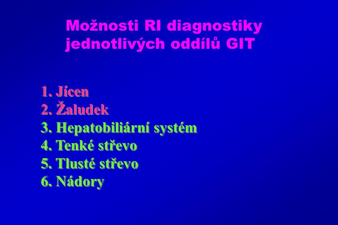 1.Jícen 2. Žaludek 3. Hepatobiliární systém 4. Tenké střevo 5.