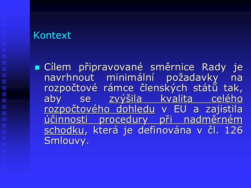 Požadavky směrnice 1.účetnictví vládních institucí a vládní statistika 2.