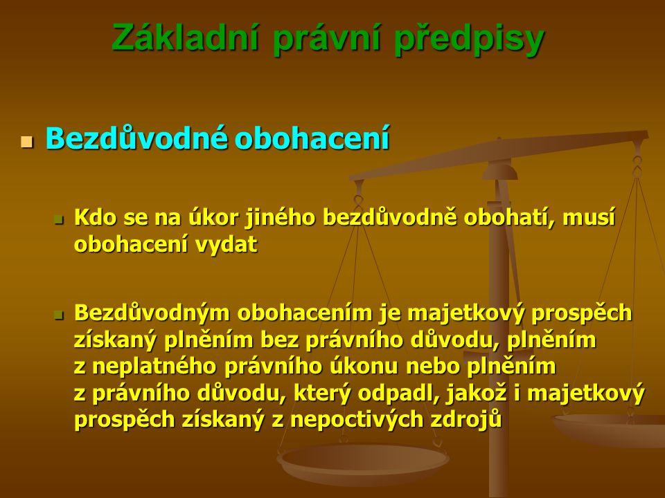 Základní právní předpisy SCIRE VOLUNT OMNES, STUDIIS INCUMBERE PAUCI..