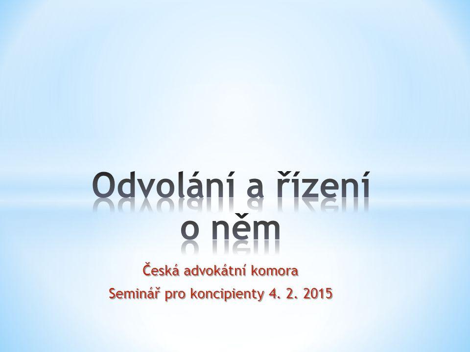 Česká advokátní komora Seminář pro koncipienty 4. 2. 2015