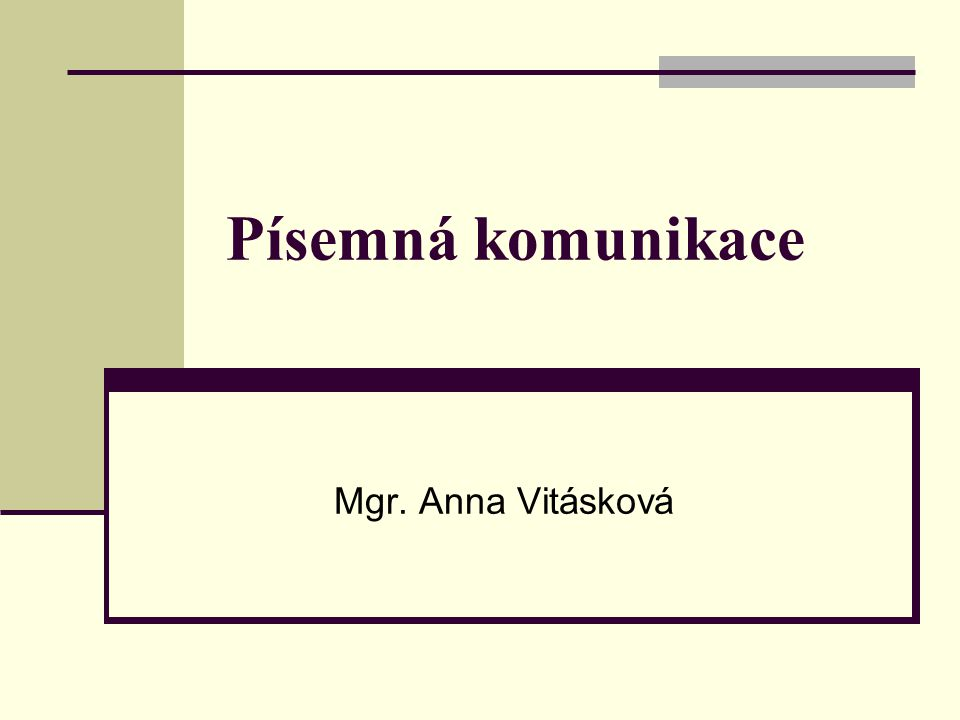 Písemná komunikace Mgr. Anna Vitásková
