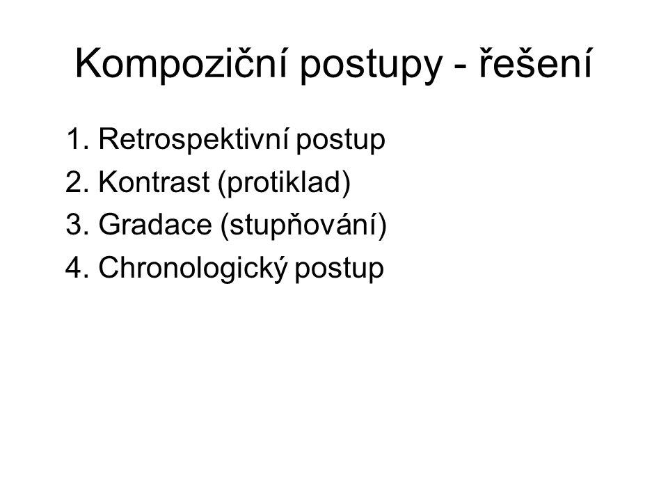 Kompoziční postupy - řešení 1. Retrospektivní postup 2.