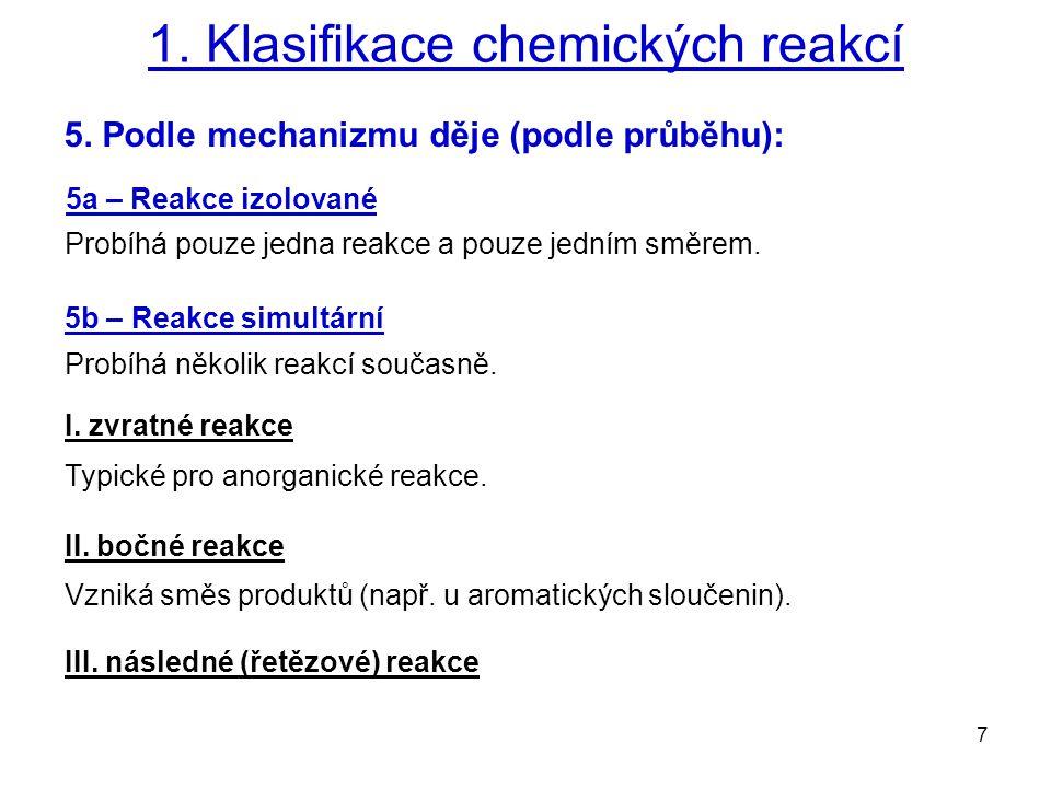 8 2.Chemické rovnice Průběh každé chemické reakce lze vyjádřit pomocí CHEMICKÉ ROVNICE.