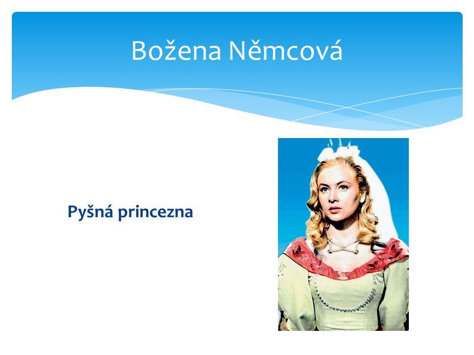 Pyšná princezna Božena Němcová