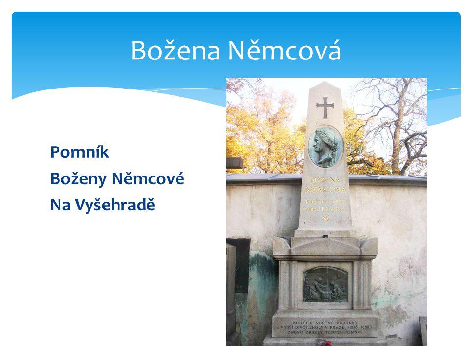Pomník Boženy Němcové Na Vyšehradě Božena Němcová