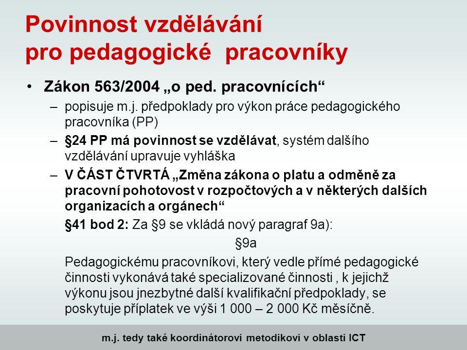 """Povinnost vzdělávání pro pedagogické pracovníky Zákon 563/2004 """"o ped."""