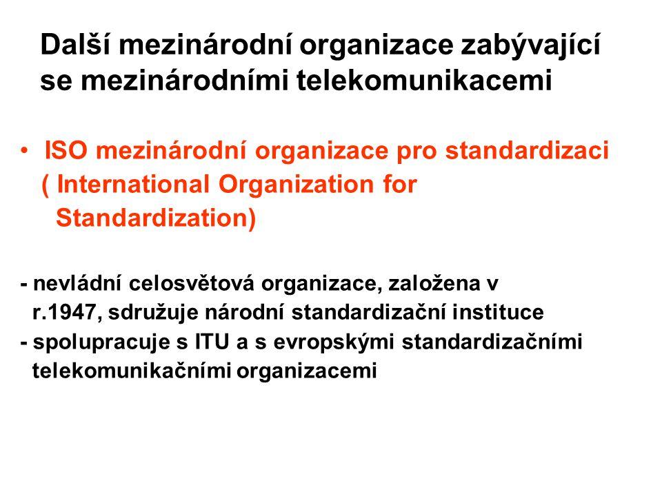 vládní organizace zabývající se oblastí elektrotechniky a elektronických zařízení : IEC – založena v r.1906 Mezinárodní elektrotechnická komise (International Electrotechnical Comission) Spolupráce ISO a IEC : Sloučena technická komise TC 97 a IEC 83: Joint Technical Committe JTC 1 ISO/IEC Nejvýznamnější standard této komise : RM OSI