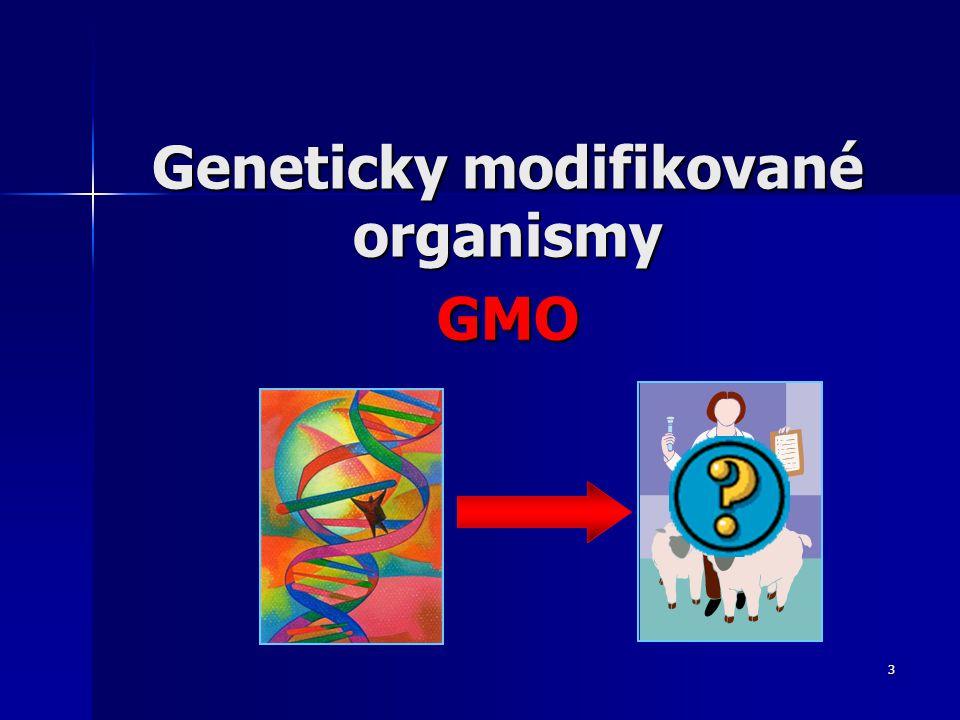 4 Co to je GMO .