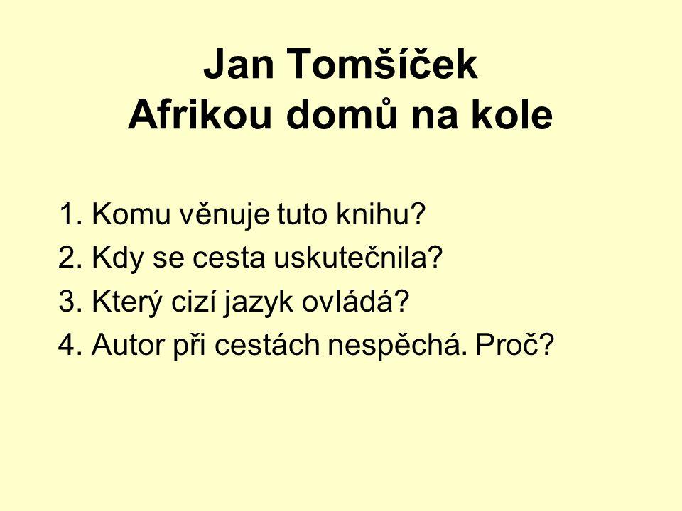 Jiří Hanzelka – Václav Zikmund Afrika snů a skutečnosti Nezvyklé přivítání 1.