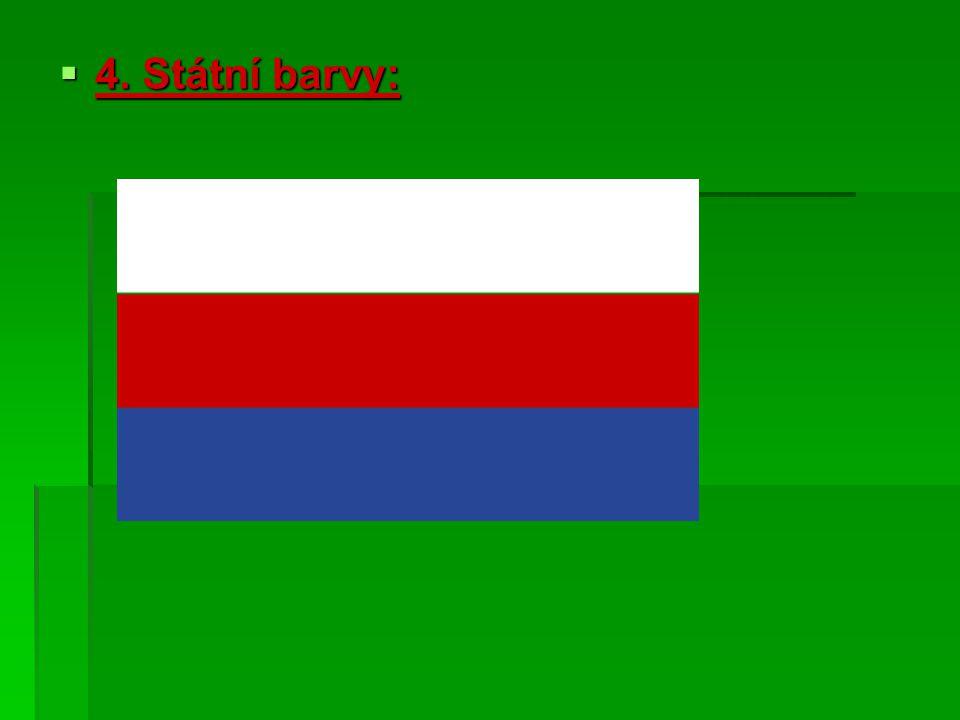  4. Státní barvy: